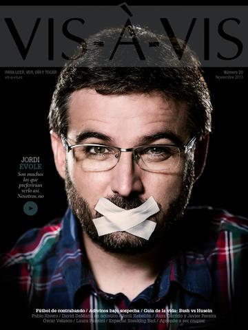En el último número de Vis-à-Vis aparece en portada una entrevista a Jordi Évole.